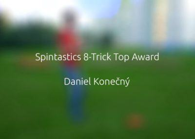 Spintastics 8-Trick Top Award – Daniel Konečný